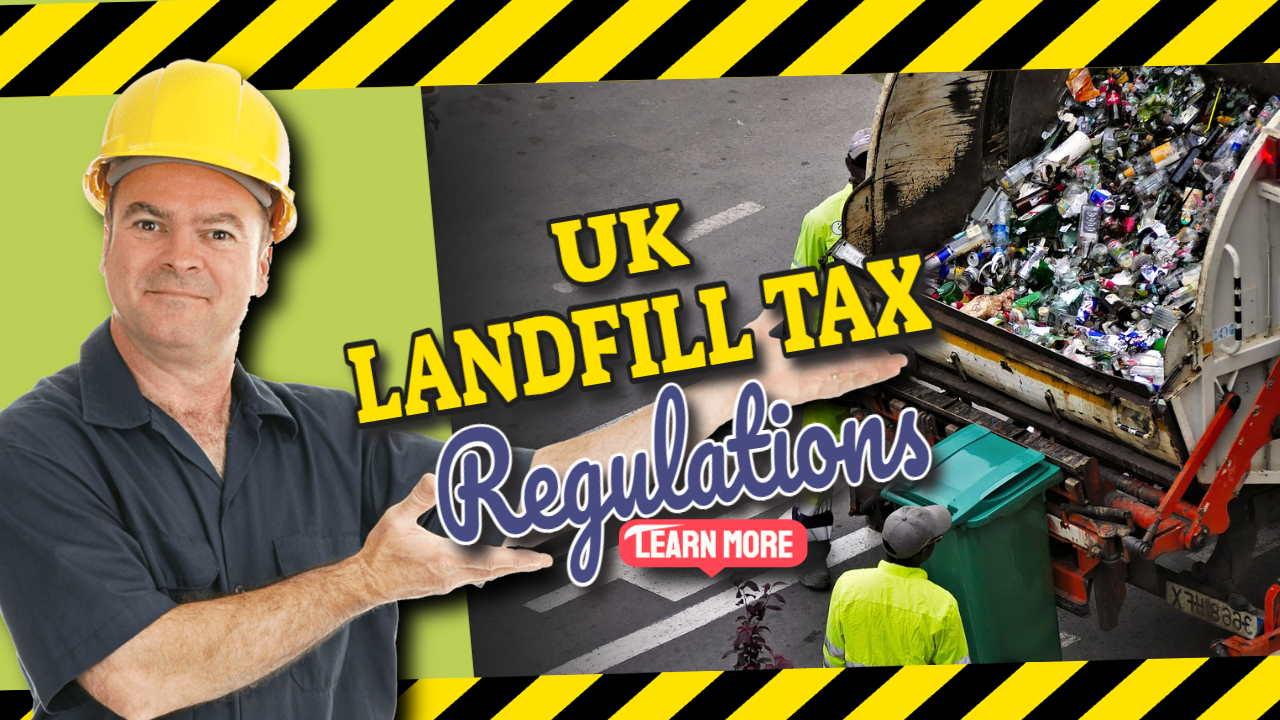 "Image text: ""Landfill Tax Regulations UK 2021""."