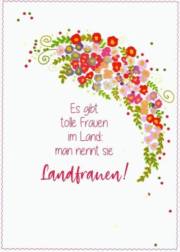 Es gibt tolle Frauen im Land: man nennt sie LandFrauen!  tolle Karte des Landesverbandes Württemberg Badens für die Vorsitzenden