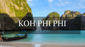 Koh Phi Phi - Tailândia - Material Extra - Landing Page - Vida de Tsuge - VDT