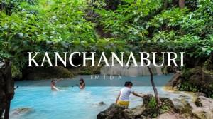 Kanchanaburi em 1 dia - Kanchanaburi - Tailândia - Landing page - Viagem dos Tsuge - Next Stop Japão - Vida de Tsuge - VDT
