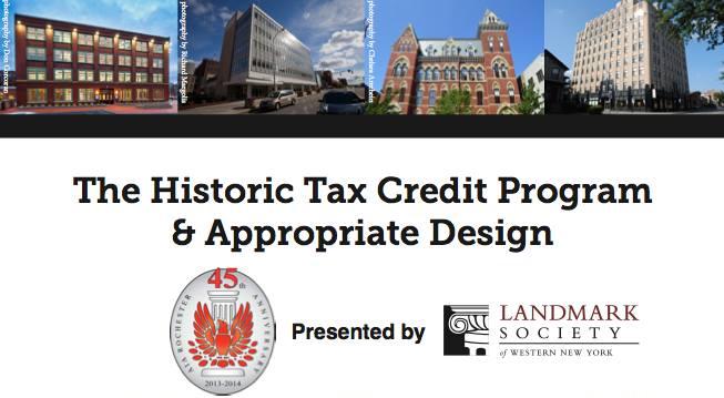 The Historic Tax Credit Program & Appropriate Design WorkshopLandmark Society
