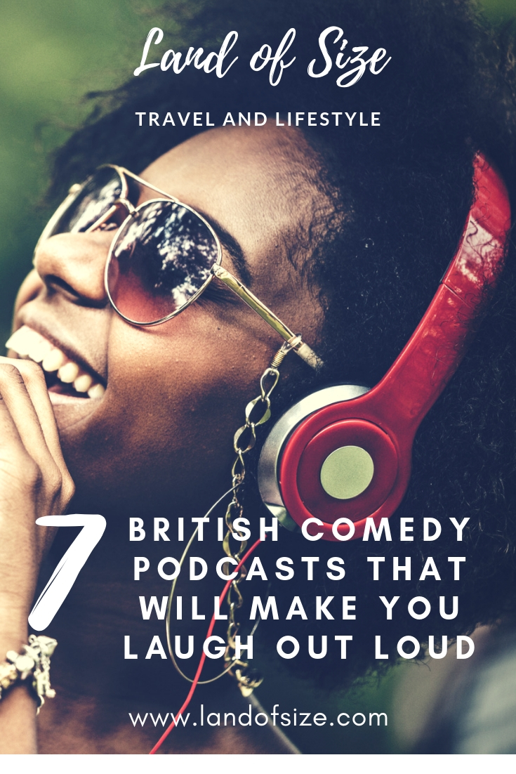 7 British comedy podcasts that will make you laugh out loud