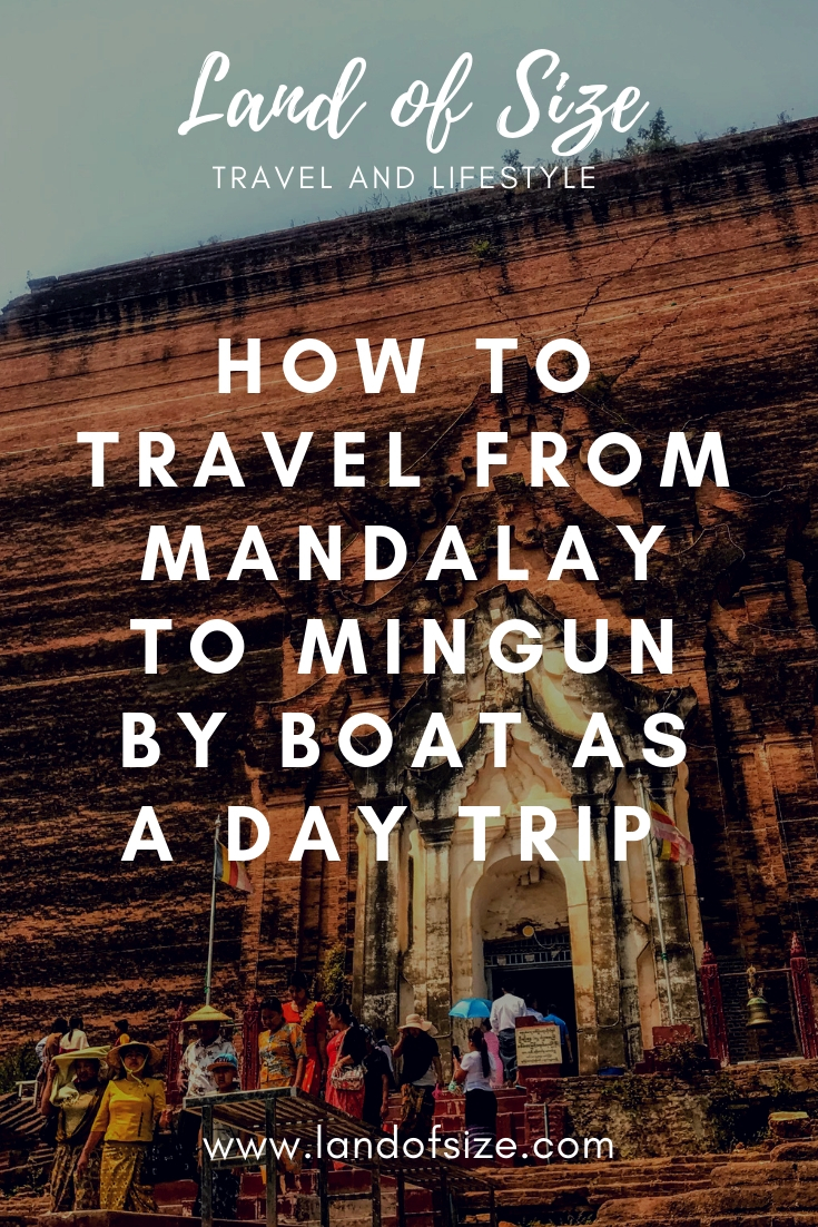 How to travel from Mandalay to Mingun in Myanmar by boat as a day trip