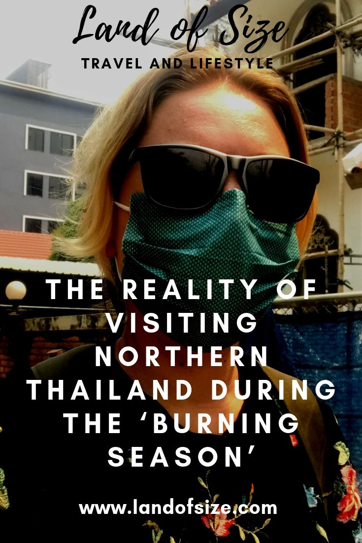 The reality of visiting Northern Thailand during the 'burning season'