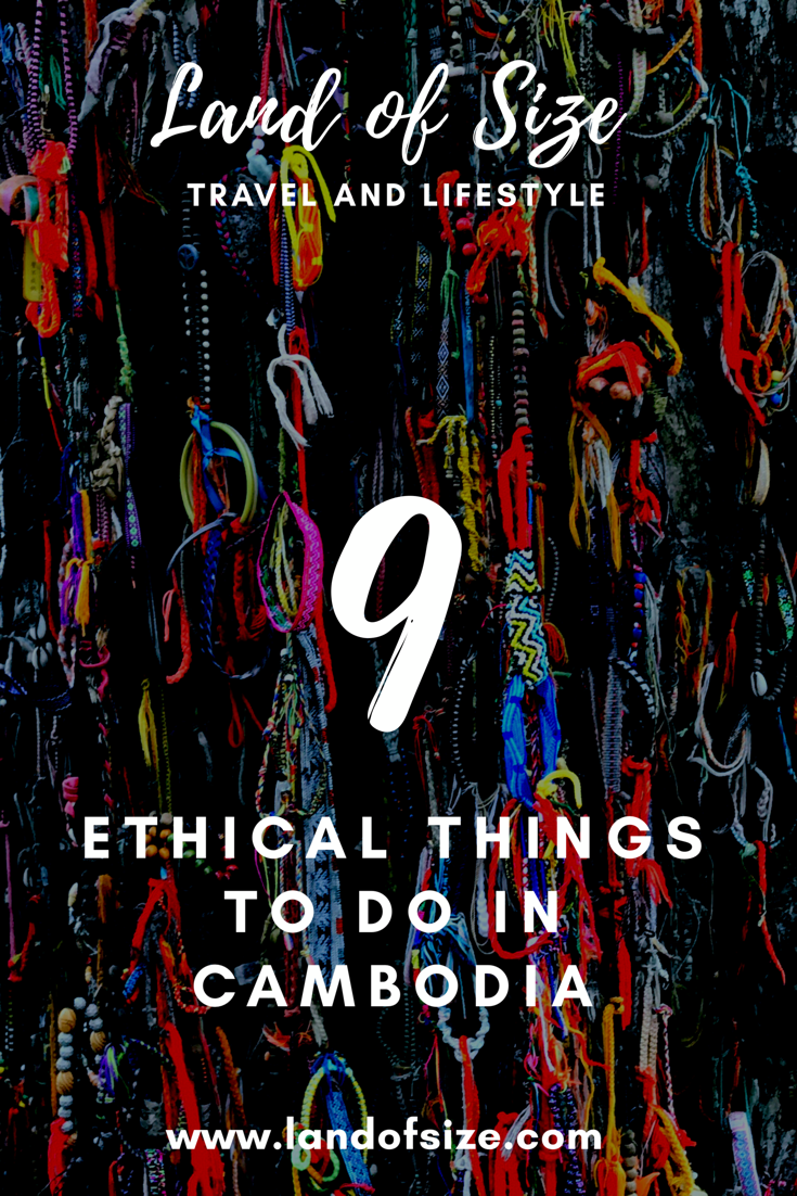 9 ethical things to do in Cambodia