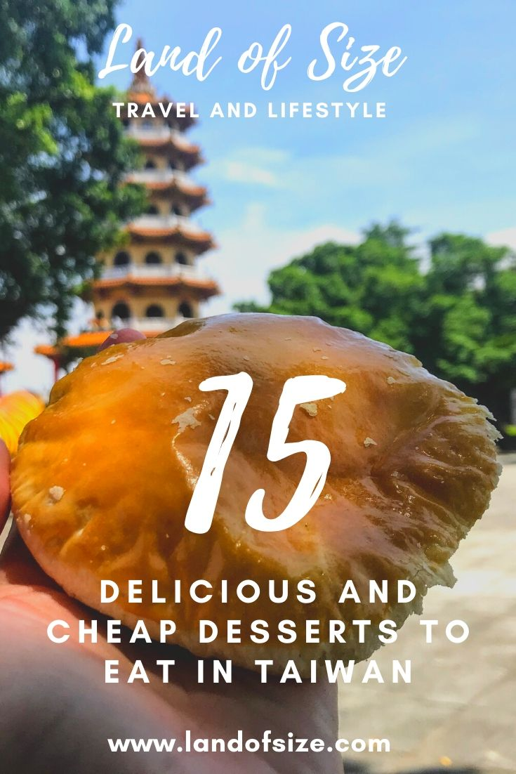 15 delicious and cheap desserts to eat in Taiwan