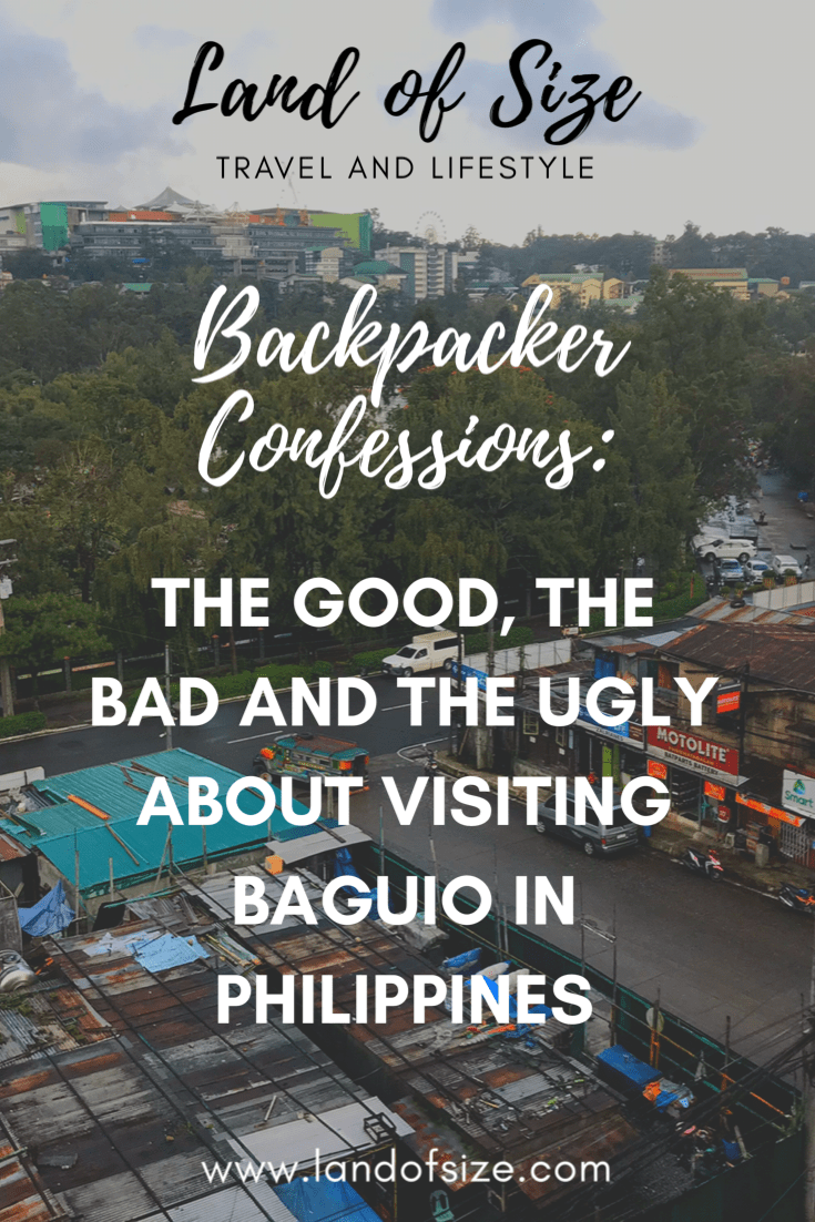 The good, the bad and the ugly about visiting Baguio in Philippines