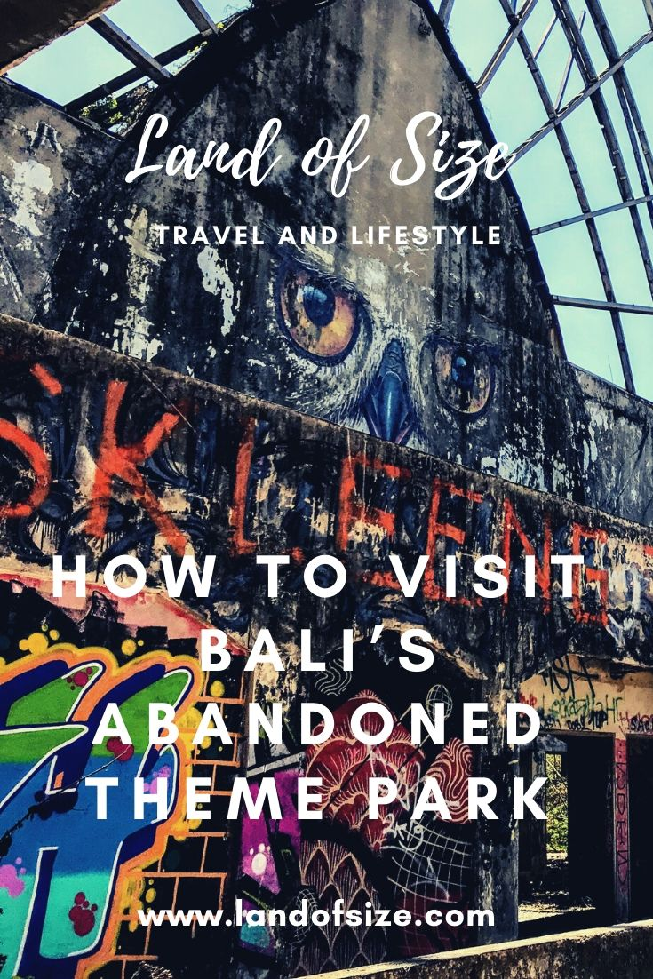 How to visit Bali's abandoned theme park (without a bribe)