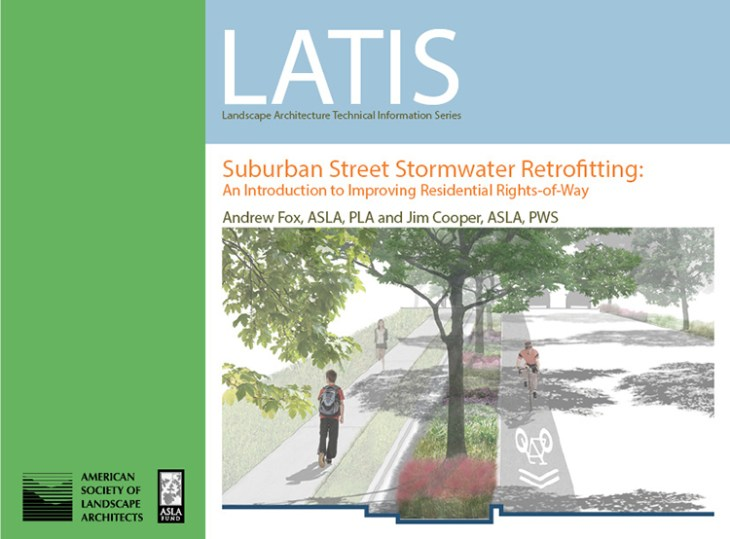 Suburban Street Stormwater Retrofitting: An Introduction to Improving Residential Rights-of-Way is the most recent addition to LATIS.