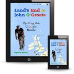 Cover Image for Lands End to John O'Groats Cycling the Google Route Guide Book