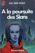 A la poursuite des Slans, couverture de Caza