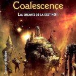 Coalescence - Les enfants de la destinée 1