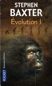 Evolution, tome 1