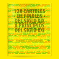 120 Cartells de finals del segle XIX a principis del segle XXI