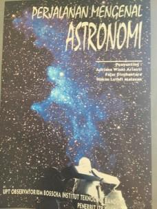 Buku yang diterbitkan Himastron dengan Jurusan Astronomi ITB dan Observatorium Bosscha. Kredit: Himastron.