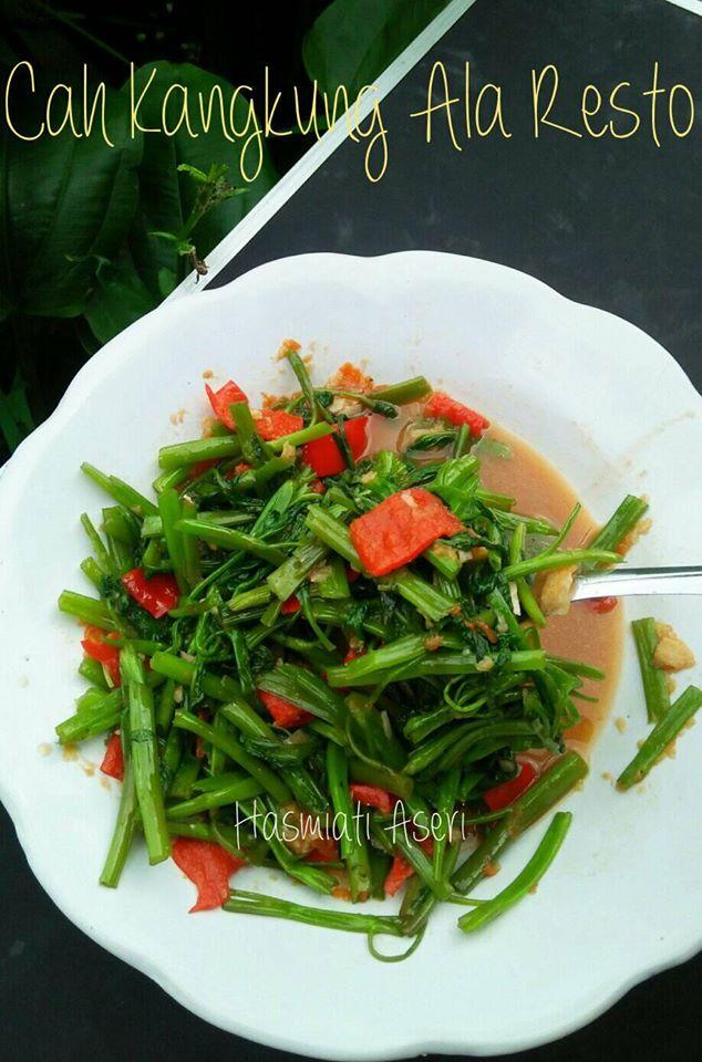Resep Cah Kangkung Ala Restoran : resep, kangkung, restoran, Kangkung, Resto, Hasmiati, Aseri, Langsungenak.com