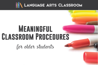 Make Meaningful Classroom Procedures for Older Students
