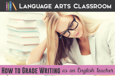 How To Grade Writing as an English Teacher