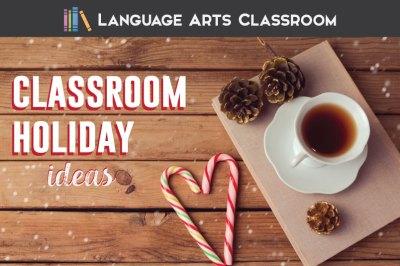 Classroom Holiday Ideas