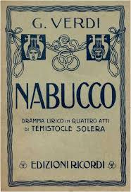 Verdi, il Nabucco, un ascolto.