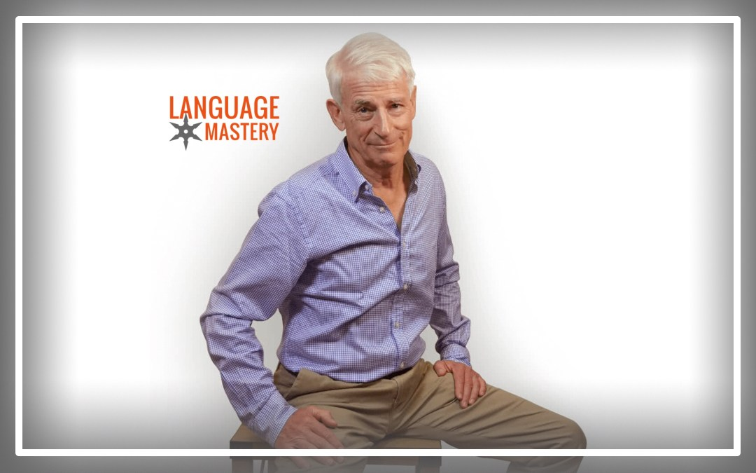 Polyglot, Author & LingQ Founder Steve Kaufmann on Why You Are Never Too Old to Learn a Language