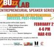 Speaking Panel: Maximizing Entrepreneurial Success, Post Funding: 2/21, 4 - 6 pm