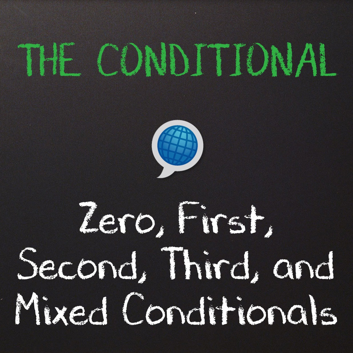 The Conditional Tense Zero First Second Third And Mixed