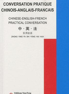 Conversation pratique chinoise anglais-francais