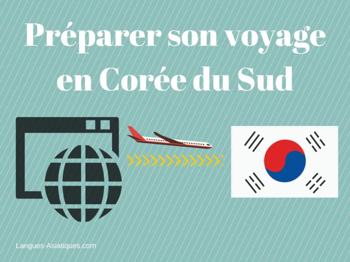preparer son voyage en coree