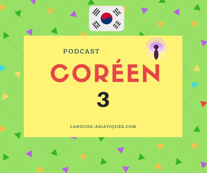 Podcast coréen 3