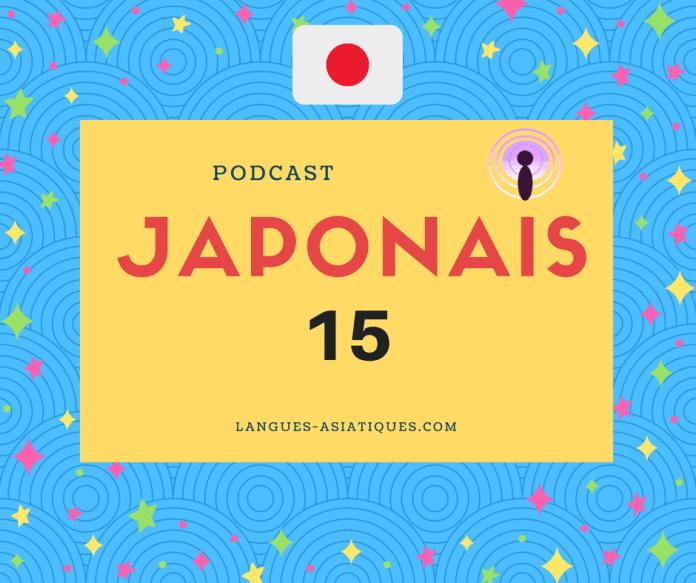 Podcast japonais 15