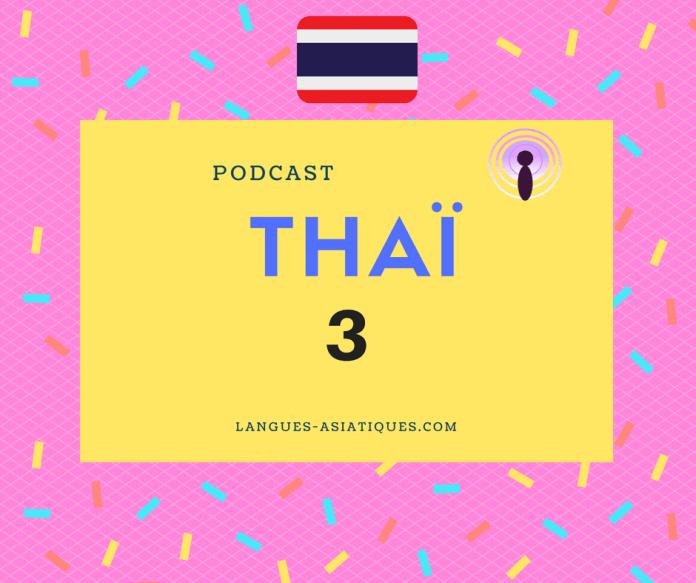 podcast thai 3