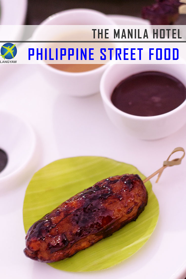 Philippine street food at the Manila Hotel