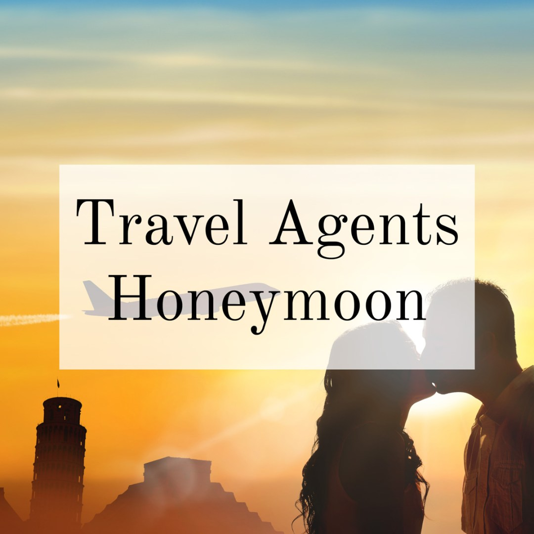 Travel Agent Honeymoon