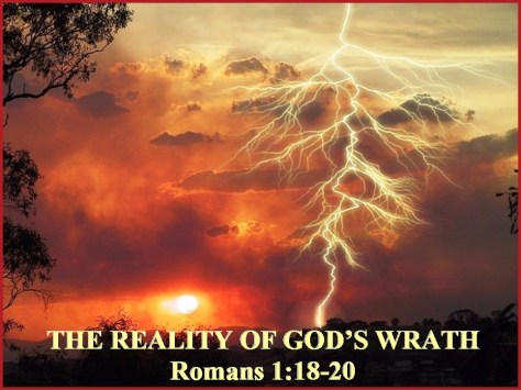the-wrath-of-god-romans-1-vs-18-20