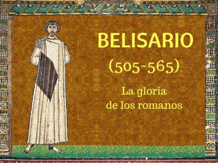 El general bizantino Belisario