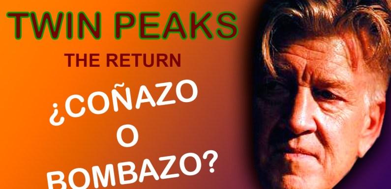 TWIN PEAKS 3: ¿COÑAZO O BOMBAZO?