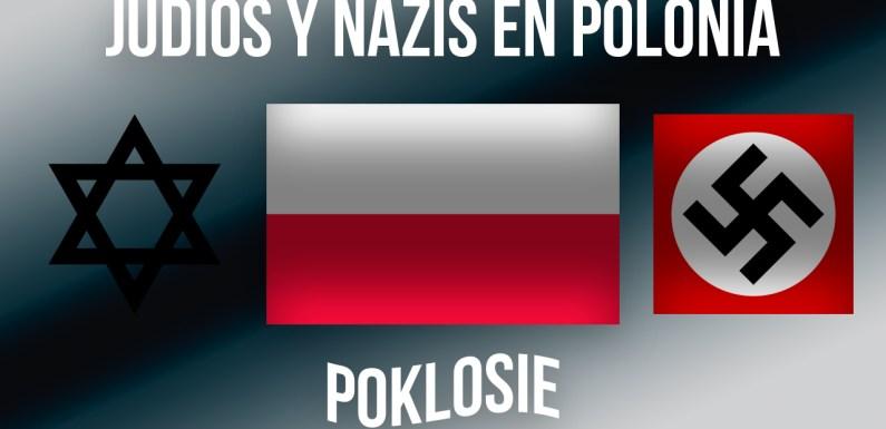 EL SECRETO DE JUDÍOS Y NAZIS EN POLONIA