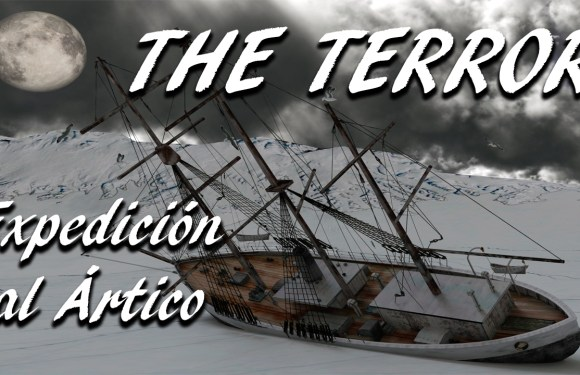 THE TERROR: EXPEDICIÓN AL ÁRTICO