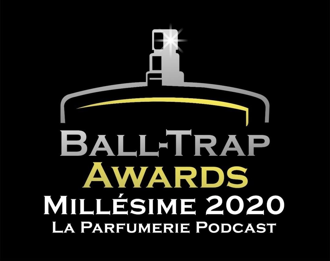 Ball-Trap Awards millésime 2020 par La Parfumerie Podcast - Récompenses du Parfum