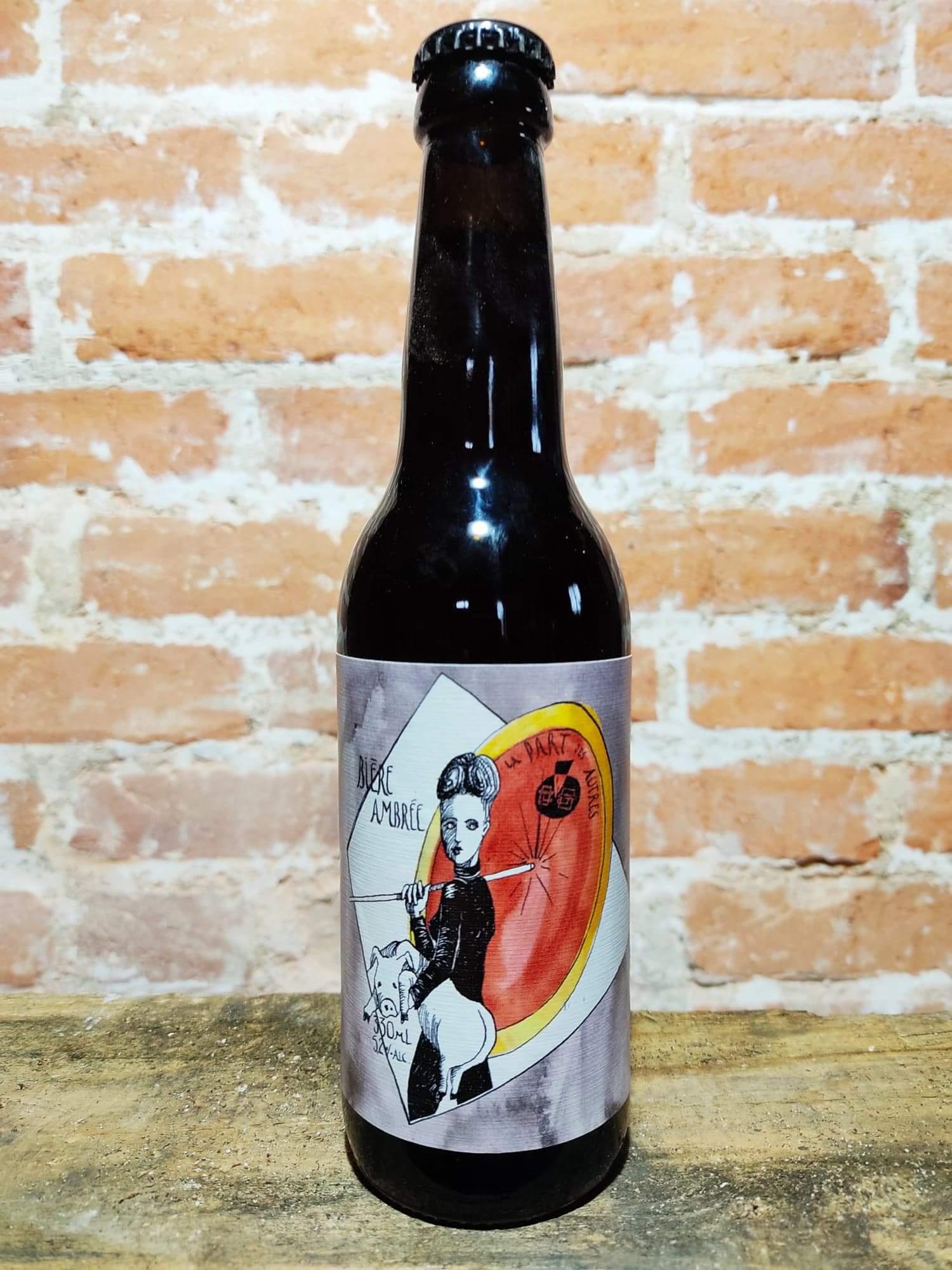 bière Ambrée La Brasserie La Part Des Autres Saint Just La Pendue