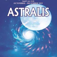 Editura Astralis anunță apariția numărului 4 al Revistei Astralis (octombrie – decembrie 2019) - Revistă trimestrială de cultură