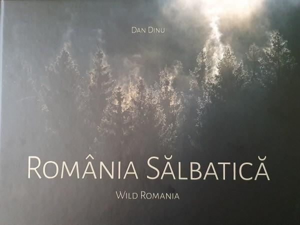 Dan Dinu - Romania Salbatica
