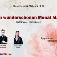 """Opera Brașov: recital vocal-instrumental """"Im wunderschönen Monat Mai"""""""