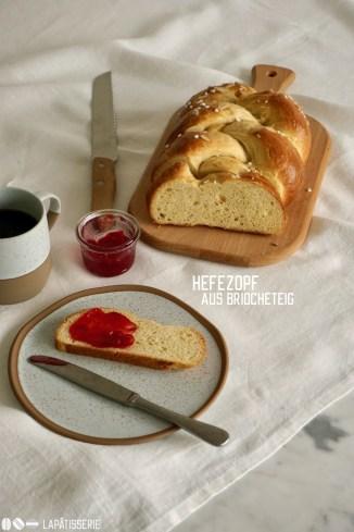 Ein feiner Hefezopf aus Briocheteig passt zu jedem Frühstück und Brunch. Egal ob mit Konfitüre oder einfach nur etwas Butter.