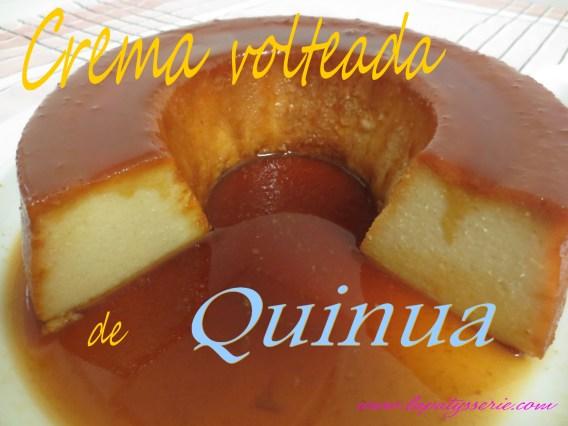 Crema volteada de quinoa
