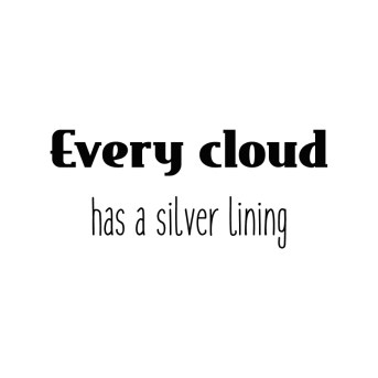 every-cloud-has-a-silver-lining