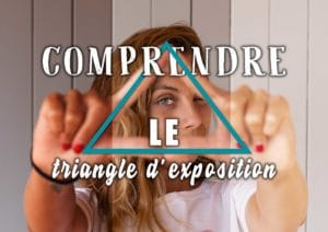 "Image illustrant l'article ""Comprendre le triangle d'exposition"" - Apprendre la photo avec le blog La Photo clic par clic"