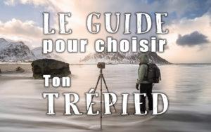 """Image illustrant l'article """"Le guide pour choisir ton trépied"""" - Apprendre la photo avec La photo clic par clic"""