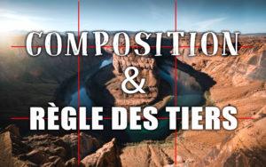 """Image illustrant l'article """"Travailler la composition avec la règle des tiers"""" - Apprendre la photo avec le blog La Photo clic par clic"""